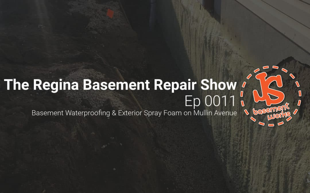 The Regina Basement Repair Show;  Basement Waterproofing on Mullin Avenue   | Episode 0011